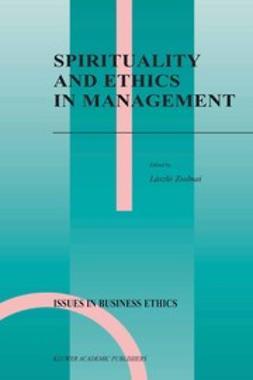 Zsolnai, László - Spirituality and Ethics in Management, ebook