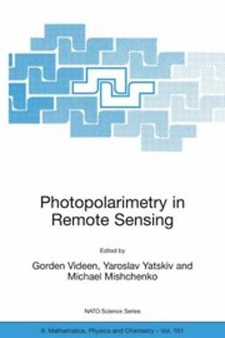 Mishchenko, Michael - Photopolarimetry in Remote Sensing, ebook