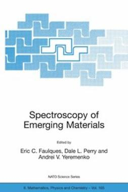 Faulques, Eric C. - Spectroscopy of Emerging Materials, e-bok