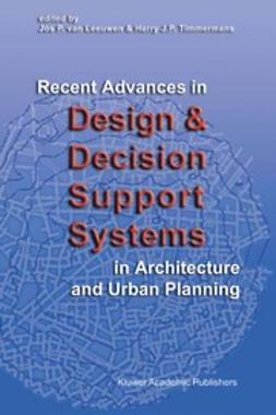 Leeuwen, Jos P. - Recent Advances in Design and Decision Support Systems in Architecture and Urban Planning, e-bok