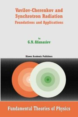 Afanasiev, G. N. - Vavilov-Cherenkov and Synchrotron Radiation, ebook