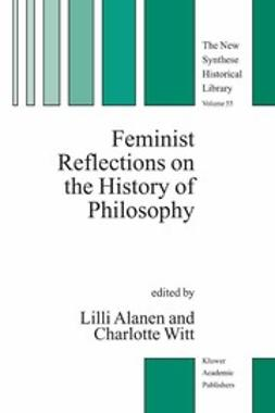 Alanen, Lilli - Feminist Reflections on the History of Philosophy, e-kirja