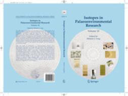 Leng, Melanie J. - Isotopes in Palaeoenvironmental Research, ebook