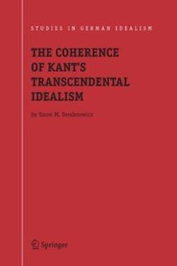 Senderowicz, Yaron M. - The Coherence of Kant's Transcendental Idealism, ebook
