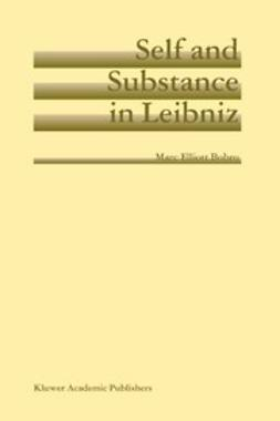 Bobro, Marc Elliott - Self and Substance in Leibniz, ebook