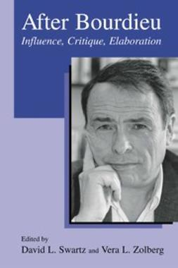 Swartz, David L. - After Bourdieu, ebook