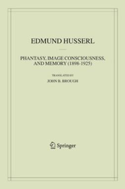 Phantasy, Image Consciousness, and Memory (1898–1925)