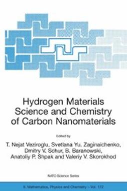 Baranowski, B. - Hydrogen Materials Science and Chemistry of Carbon Nanomaterials, e-bok