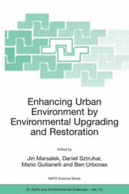 Giulianelli, Mario - Enhancing Urban Environment by Environmental Upgrading and Restoration, ebook