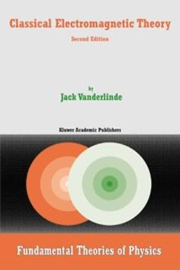 Vanderlinde, Jack - Classical Electromagnetic Theory, ebook