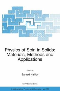 Halilov, Samed - Physics of Spin in Solids: Materials, Methods and Applications, ebook