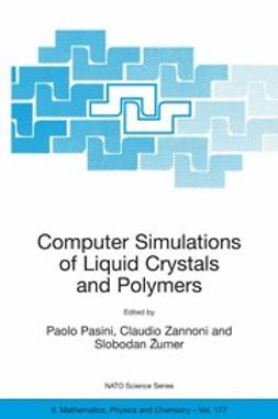 Pasini, Paolo - Computer Simulations of Liquid Crystals and Polymers, ebook