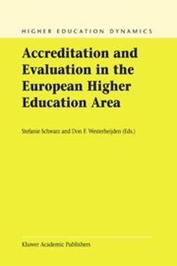 Schwarz, Stefanie - Accreditation and Evaluation in the European Higher Education Area, ebook