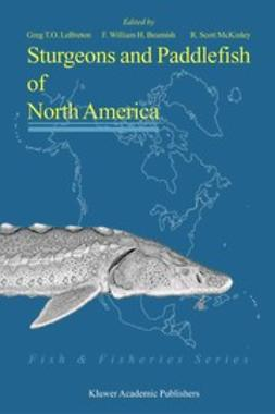 Beamish, F. William H. - Sturgeons and Paddlefish of North America, e-bok