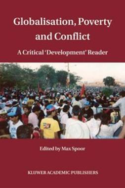Spoor, Max - Globalisation, Poverty and Conflict, ebook