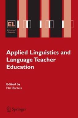 Bartels, Nat - Applied Linguistics and Language Teacher Education, e-bok