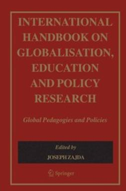 Freeman, Kassie - International Handbook on Globalisation, Education and Policy Research, ebook