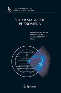 Hanslmeier, Arnold - Solar Magnetic Phenomena, ebook