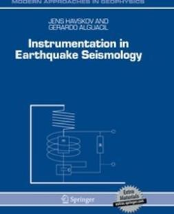 Havskov, Jens - Instrumentation in Earthquake Seismology, ebook