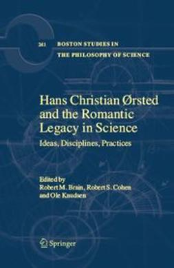 Brain, Robert Michael - Hans Christian Ørsted And The Romantic Legacy In Science, ebook