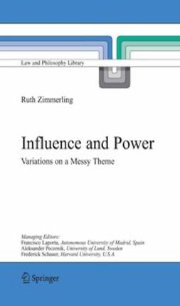 Zimmerling, Ruth - Influence and Power, ebook