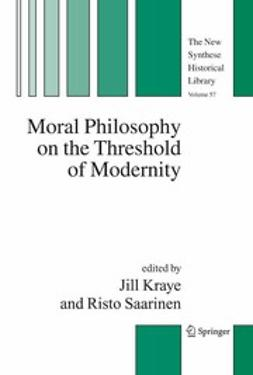Kraye, Jill - Moral Philosophy on the Threshold of Modernity, ebook