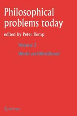 Kemp, Peter - Philosophical Problems Today, ebook