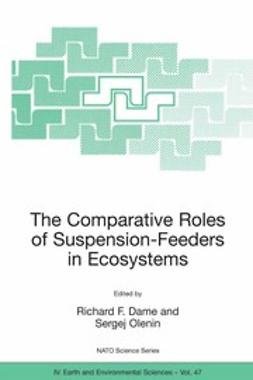 Dame, Richard F. - The Comparative Roles of Suspension-Feeders in Ecosystems, e-bok