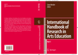Bresler, Liora - International Handbook of Research in Arts Education, e-bok