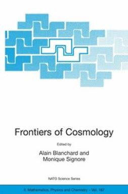 Blanchard, Alain - Frontiers of Cosmology, ebook