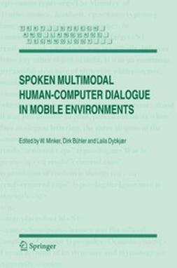 Bühler, Dirk - Spoken Multimodal Human-Computer Dialogue in Mobile Environments, ebook