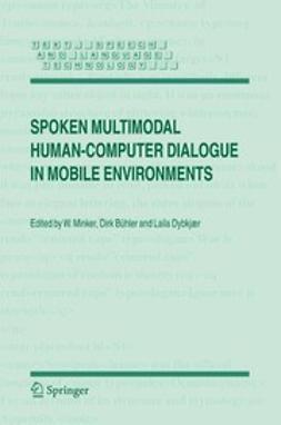 Bühler, Dirk - Spoken Multimodal Human-Computer Dialogue in Mobile Environments, e-bok