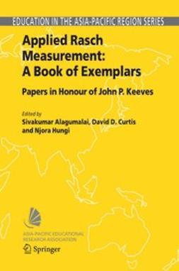 Alagumalai, Sivakumar - Applied Rasch Measurement: A Book of Exemplars, e-kirja