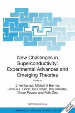Ashkenazi, J. - New Challenges in Superconductivity: Experimental Advances and Emerging Theories, e-bok