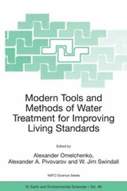 Omelchenko, Alexander - Modern Tools and Methods of Water Treatment for Improving Living Standards, ebook