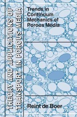Boer, Reint - Trends in Continuum Mechanics of Porous Media, ebook