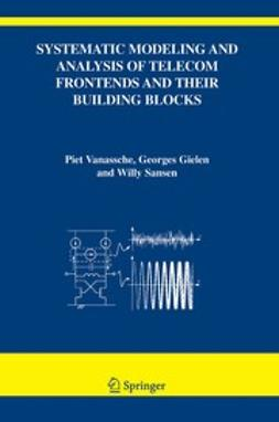 Gielen, Georges - Systematic Modeling and Analysis of Telecom Frontends and Their Building Blocks, e-kirja