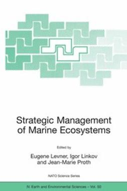 Levner, Eugene - Strategic Management of Marine Ecosystems, ebook