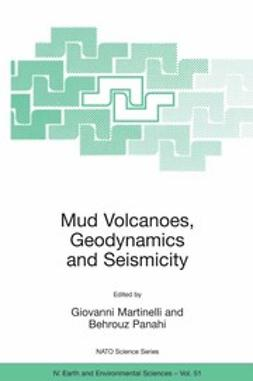 Martinelli, Giovanni - Mud Volcanoes, Geodynamics and Seismicity, ebook