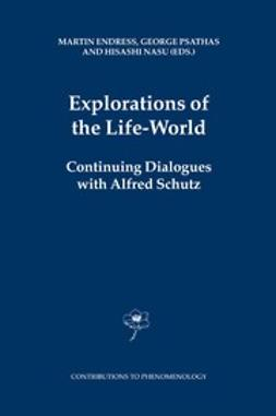 Endress, Martin - Explorations of the Life-World, ebook