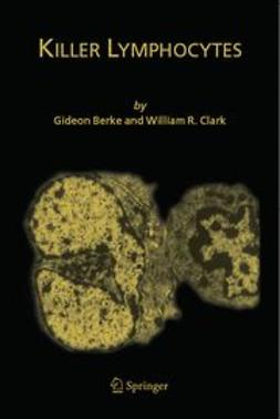 Berke, Gideon - Killer Lymphocytes, ebook