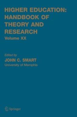 Smart, John C. - Higher Education: Handbook of Theory and Research, e-kirja