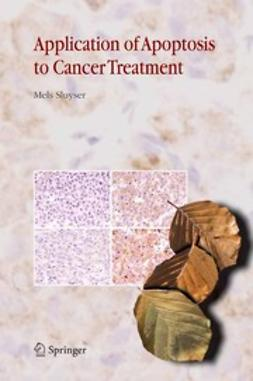 Sluyser, Mels - Application of Apoptosis to Cancer Treatment, ebook