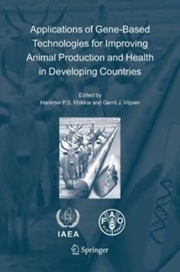 Makkar, Harinder P.S. - Applications of Gene-Based Technologies for Improving Animal Production and Health in Developing Countries, e-kirja