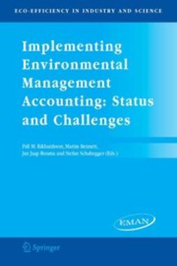 Bennett, Martin - Implementing Environmental Management Accounting: Status and Challenges, ebook
