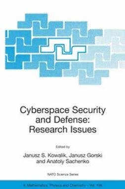 Gorski, Janusz - Cyberspace Security and Defense: Research Issues, e-bok