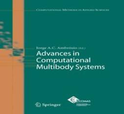 Ambrósio, Jorge A.C. - Advances in Computational Multibody Systems, ebook