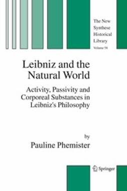 Phemister, Pauline - Leibniz and the Natural World, e-bok