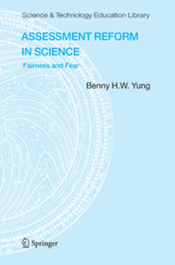 Yung, Benny H.W. - Assessment Reform in Science, ebook
