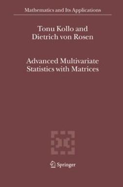 Hazewinkel, M. - Advanced Multivariate Statistics with Matrices, ebook